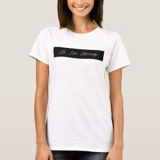 T-shirt Vida.  Amor. União