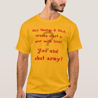 T-shirt Você e que exército?