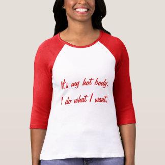 T-shirt Whateva! Eu faço o que eu quero!