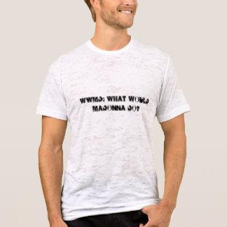T-shirt WWMD: Que Madonna faria?