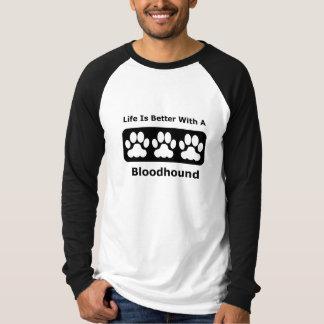 T-shirts A vida é melhor com um Bloodhound