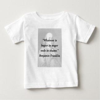 T-shirts Começado na raiva - Benjamin Franklin