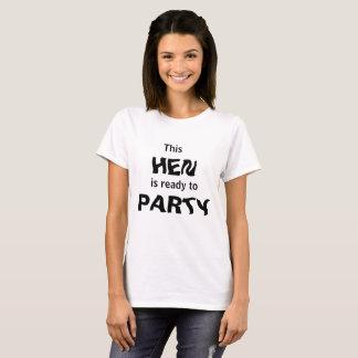 T-shirts Esta galinha está pronta para party