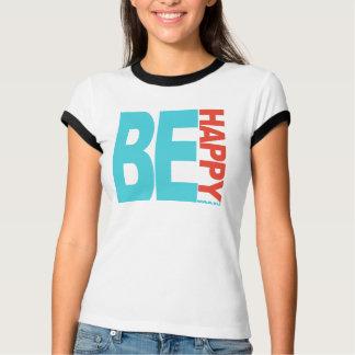 T-shirts Esteja feliz