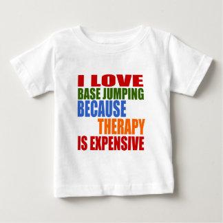 T-shirts Eu amo a base que salta porque a terapia é cara