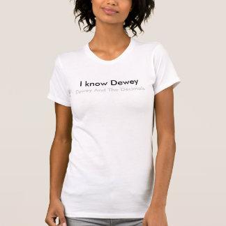 T-shirts Eu sei Dewey, Dewey e os decimais