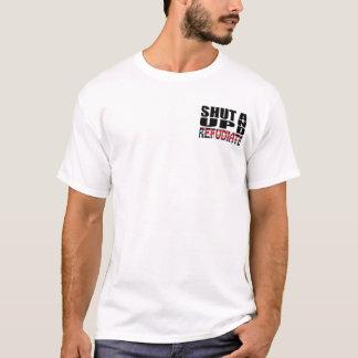 T-shirts FECHE ACIMA E REFUDIATE (a rejeição)