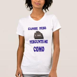 T-shirts Ganhe Peso