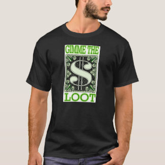 T-shirts Gimme o pilhagem