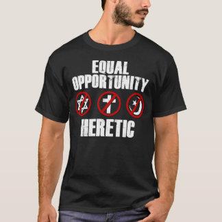 T-shirts Heretic das oportunidades iguais