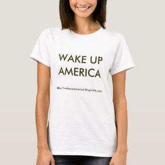 T-shirts http://wakeupamerica.blogivists.com, WAKE UP AM…