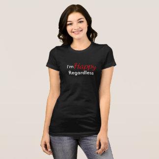 T-shirts Im indiferente feliz