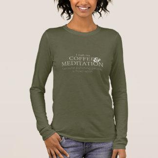 T-shirts Meditação engraçada e café
