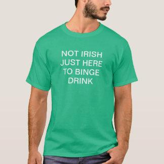 T-shirts Nao irlandês apenas aqui à bebida do frenesi