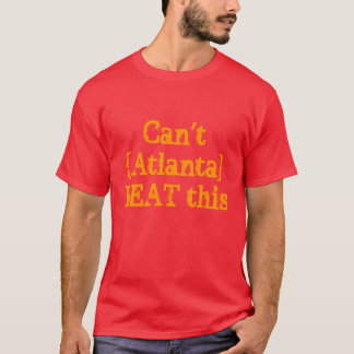 T-shirts Não possa {Atlanta} BATER isto