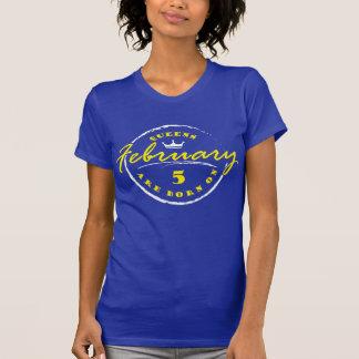 T-shirts O Queens é nascido o 5 de fevereiro