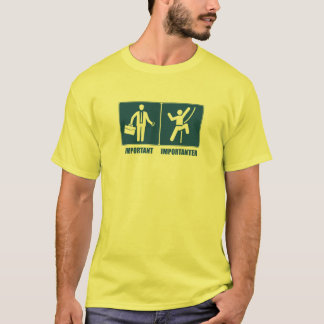 T-shirts O trabalho é importante, escalando é Importanter