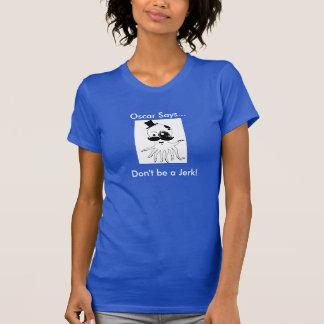 T-shirts Oscar que o polvo elegante diz