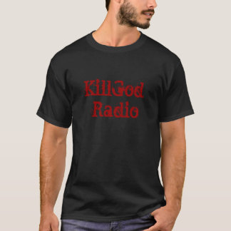 T-shirts Rádio de KillGod