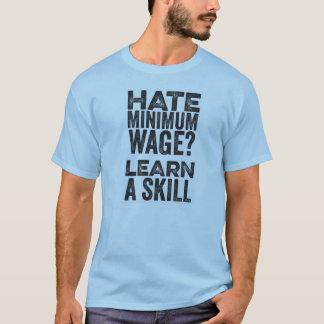 T-shirts Salário mínimo do ódio? Aprenda uma habilidade