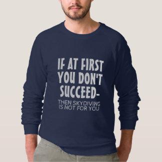 T-shirts Skydiving não é para você
