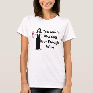 T-shirts Vixen do vinho demasiada segunda-feira, não