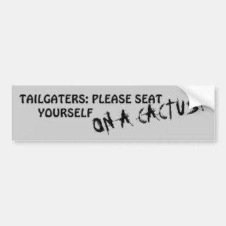 Tailgaters: Assente-se por favor em um cacto Adesivo Para Carro