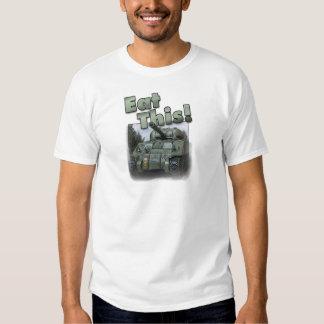Tanque de Sherman - coma isto! Camisetas