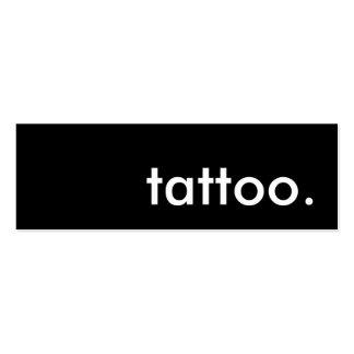 tattoo. cartão de visita skinny
