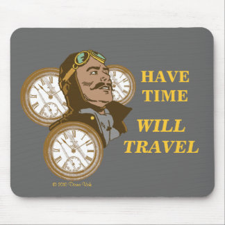 Tenha o tempo Mousepad