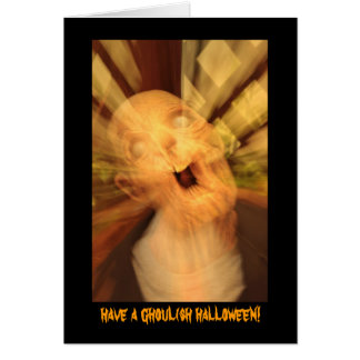 tenha um Dia das Bruxas ghoulish! Cartão Comemorativo