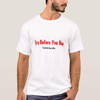 Tentativa antes que você comprar, oferta do tempo tshirt