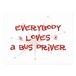 Todos ama um condutor de autocarro cartão postal