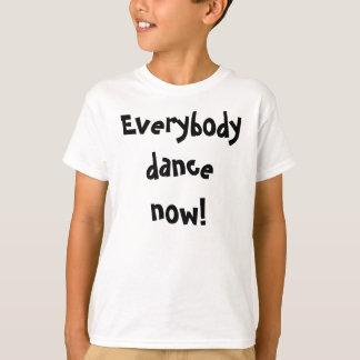 Todos dança agora! tshirt