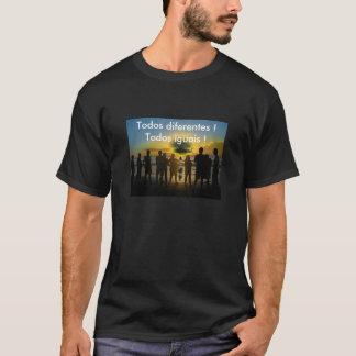 Todos diferentes !Todos iguais ! Tshirt