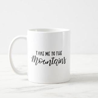 Tome-me à caneca das montanhas |