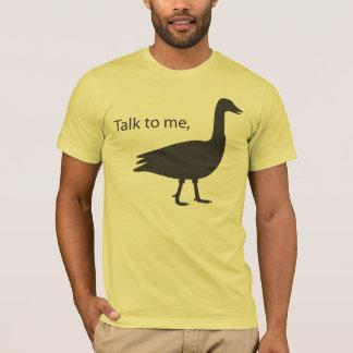 Tshirt Conversa a mim ganso no roupa americano