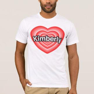 Tshirt Eu amo Kimberly. Eu te amo Kimberly. Coração
