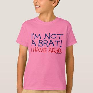 Tshirt Eu não sou um pirralho! Eu tenho ADHD