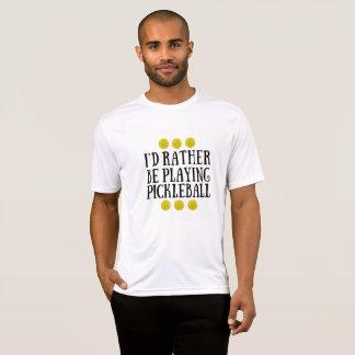 Tshirt Eu preferencialmente estaria jogando Pickleball -
