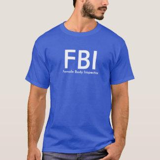 Tshirt FBI - Inspector do corpo fêmea
