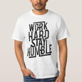 Tshirt humilde das citações da estada dura do