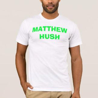 TSHIRT HUSH DE MATTHEW