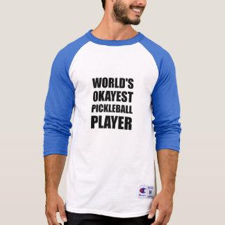 Tshirt Jogador de Okayest Pickleball dos mundos engraçado