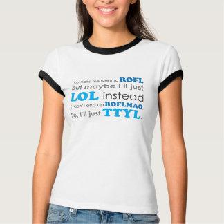 Tshirt LOL ROFL ROFLMAO TTYL dos acrônimos
