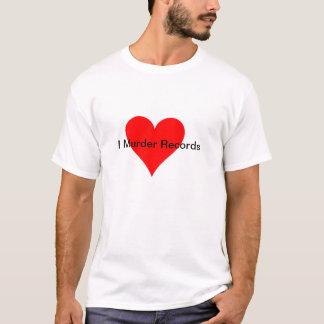 Tshirt Mim registros do assassinato do coração
