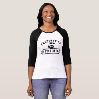 Tshirt Propriedade do Slaver Brian (mulheres)