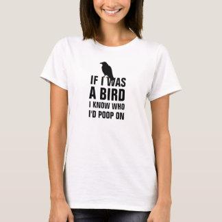 Tshirt Se eu era um pássaro mim saiba quem eu tombadilho