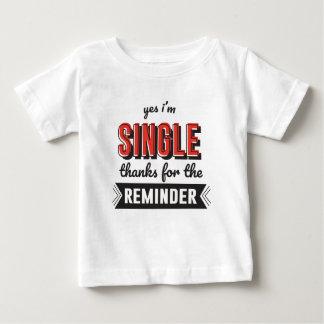 Tshirt Sim eu sou únicos obrigados para o lembrete