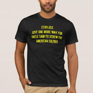 Tshirt STOPLOSSJust uma mais maneira para o tio Sam ao